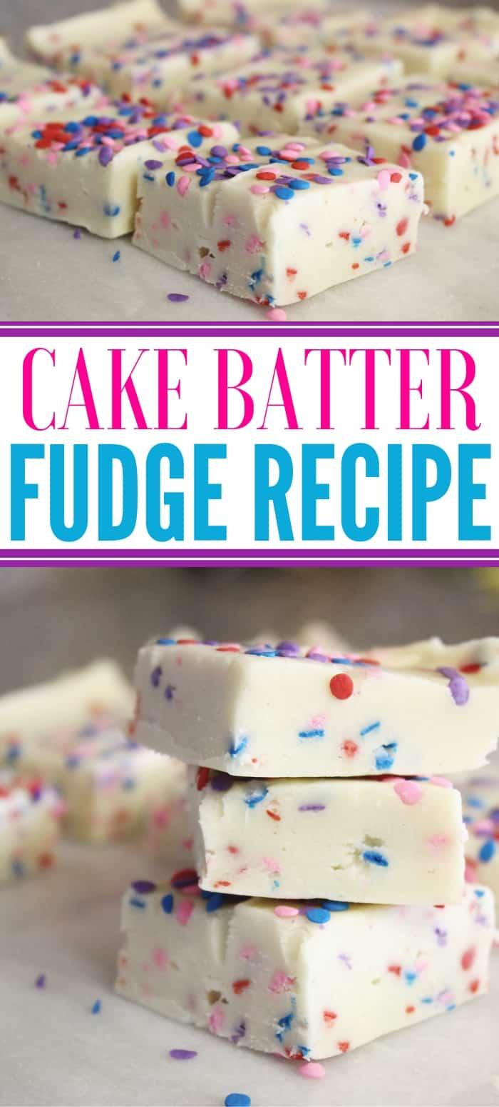 homemade cake batter fudge
