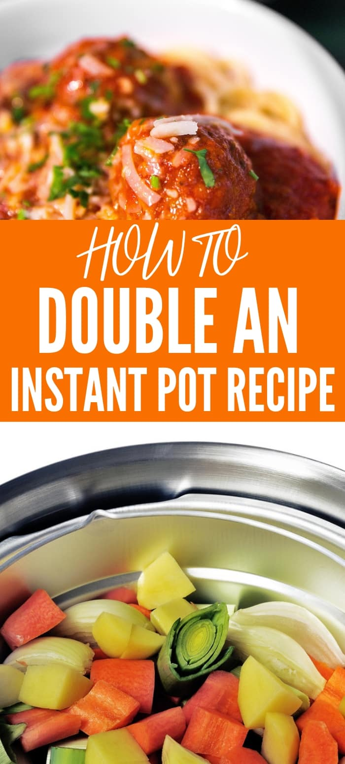 How To Double An Instant Pot Recipe