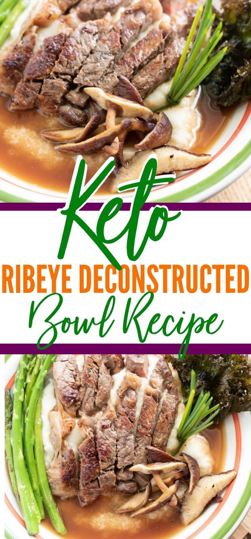 ribeye deconstructed bowl
