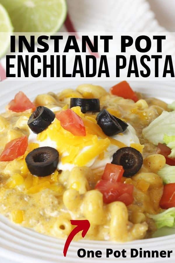 Instant Pot enchilada pasta