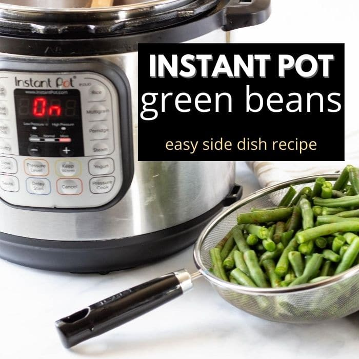 green beans in strainer by instant pot