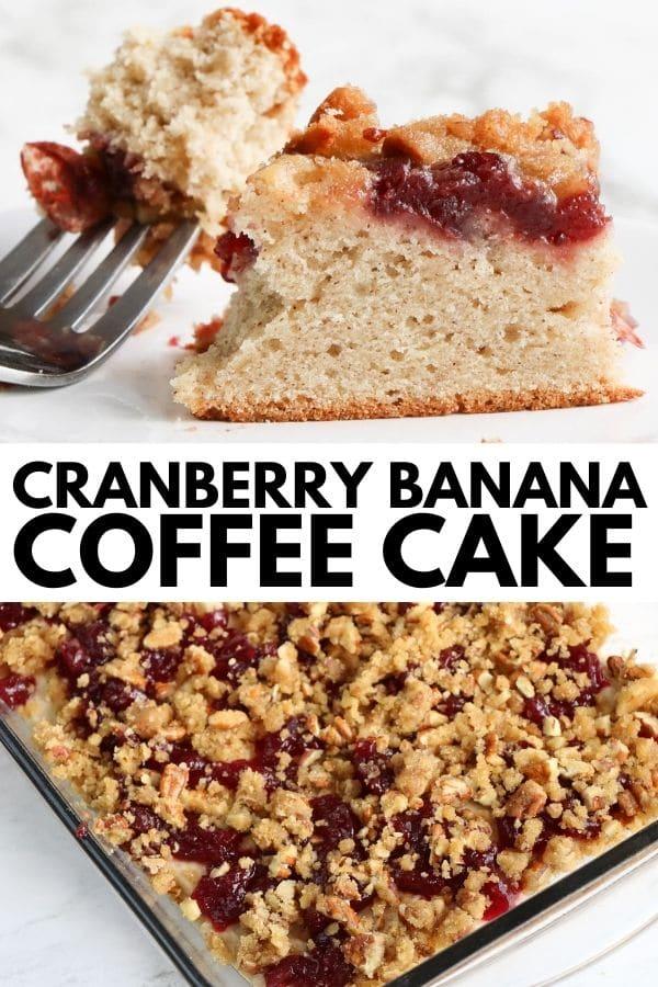 Cranberry Banana Coffee Cake