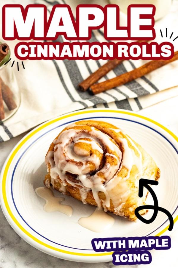 Maple cinnamon rolls