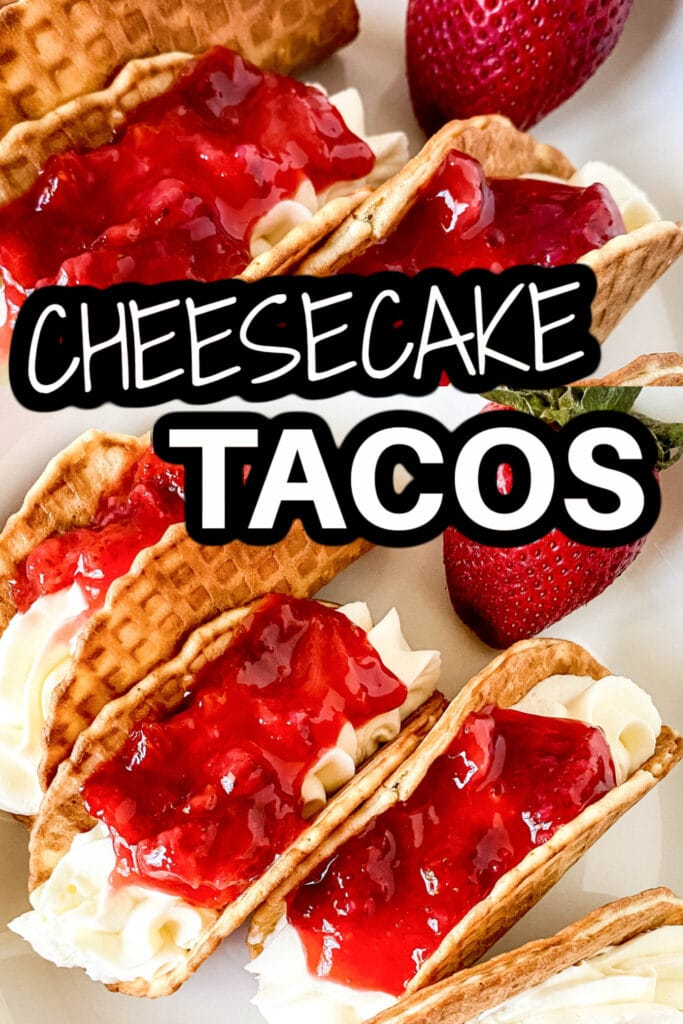Cheesecake Tacos